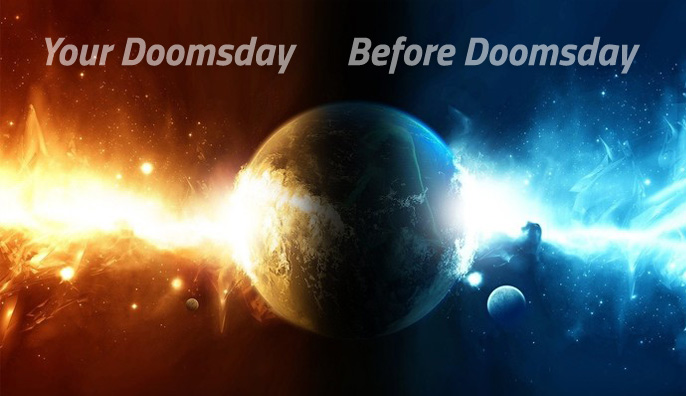 Your Doomsday Before Doomsday